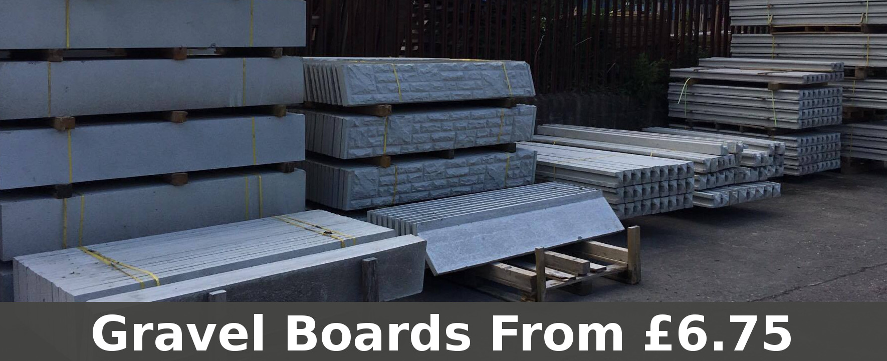 Gravel boards with LOW prices!